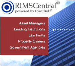 ExactBid RIMSCentral is used by lenders, asset managers, law firms, property owners, government agencies and others, to procure real estate due diligence services from appraisers, property inspectors, and environmental consultants.